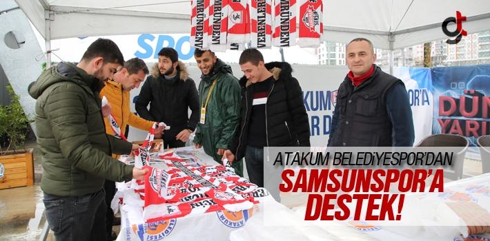 Atakum Belediyespor'dan Samsunspor'a Destek!