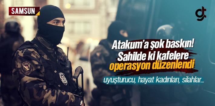 Atakum'da Eğlence Merkezlerine Baskın