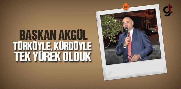 Başkan Akgül, Türküyle, Kürdüyle Tek Yürek...