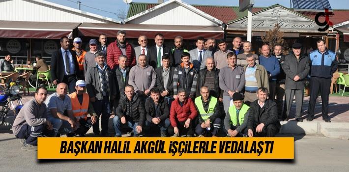 Başkan Halil Akgül İşçilerle Vedalaştı