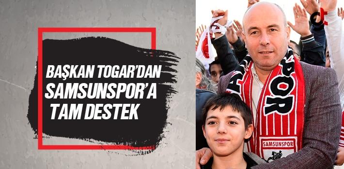 Başkan Hasan Togar'dan Samsunspor'a Tam Destek