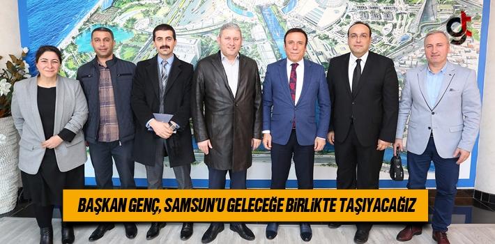 Başkan Osman Genç, Samsun'u Geleceğe Birlikte Taşıyacağız