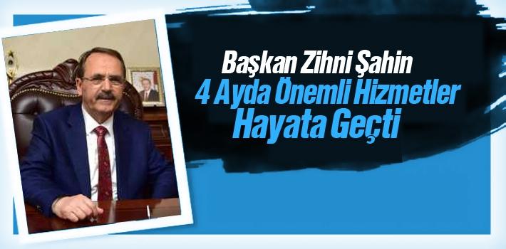Başkan Şahin, 4 Ayda Önemli Hizmetler Hayata Geçti