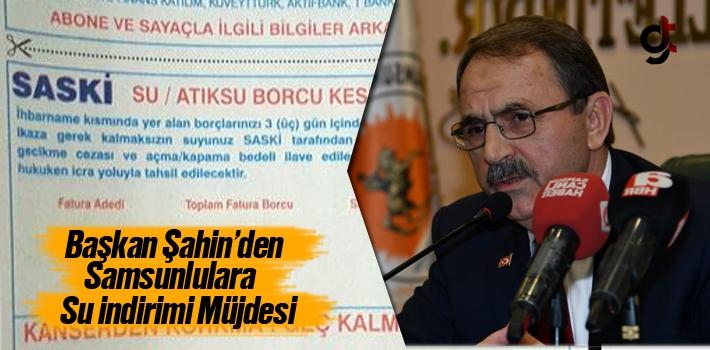 Başkan Şahin, Samsun'da Su Fiyatlarında Yüzde...