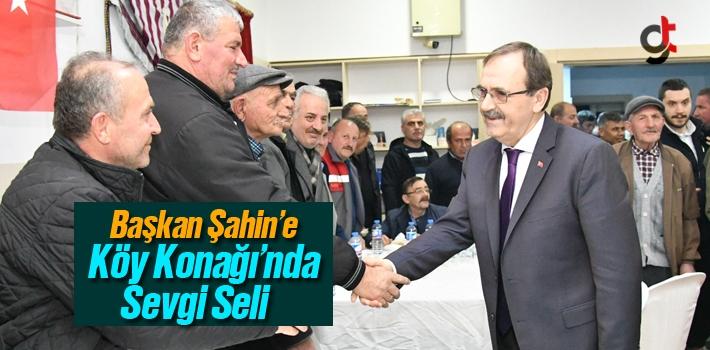 Başkan Şahin'e Köy Konağı'nda Sevgi Seli