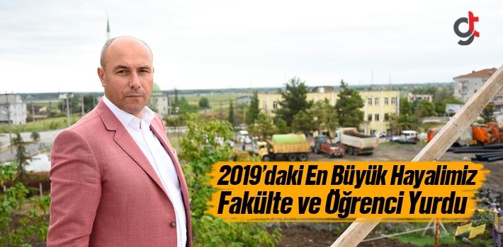 Başkan Togar, 2019'daki En Büyük Hayalimiz Fakülte...
