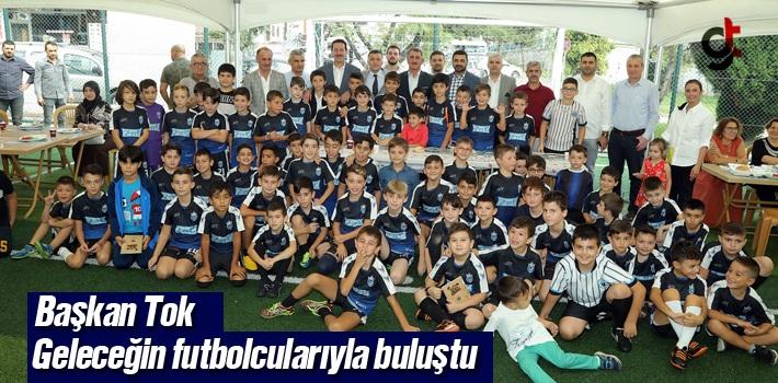 Başkan Tok, Geleceğin Futbolcularıyla Buluştu