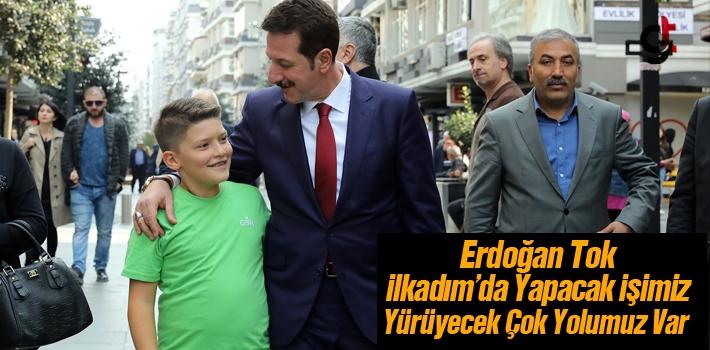 Başkan Tok, Mega Projelerle İlkadım'ı Geleceğe...