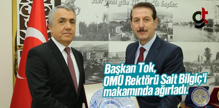 Başkan Tok, OMÜ Rektörü Sait Bilgiç'i Makamında Ağırladı.