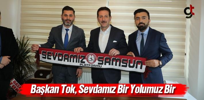 Başkan Tok, Sevdamız Samsunspor Platformu Üyeleri...
