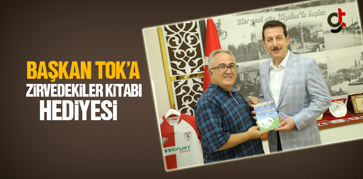 Başkan Tok'a, Zirvedekiler Kitabı Hediyesi