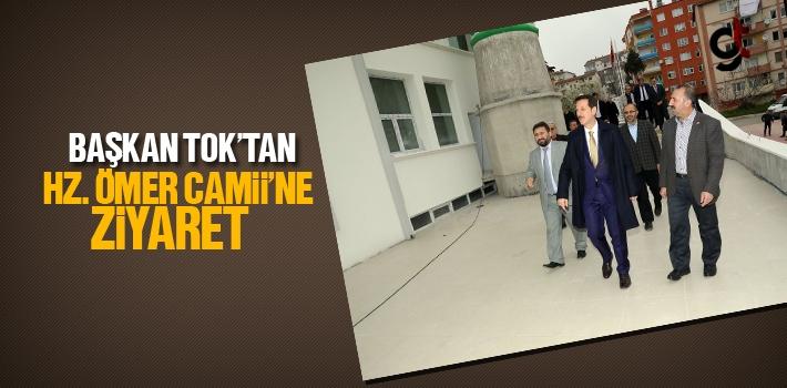 Başkan Tok'tan Hz. Ömer Camii'ne Ziyaret