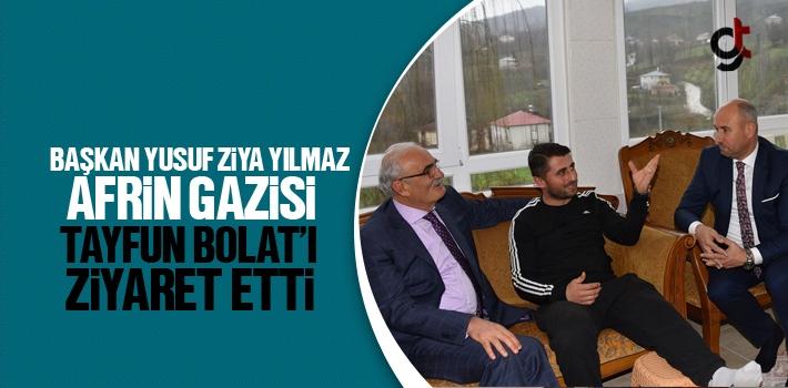 Başkan Yusuf Ziya Yılmaz Afrin Gazisi Tayfun Bolat'ı...