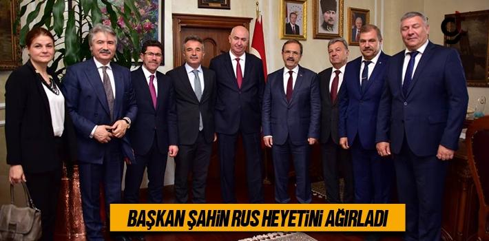 Başkan Zihni Şahin, Rus Heyetini Ağırladı