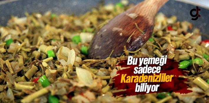 Bu Yemeği Sadece Karadenizliler Biliyor
