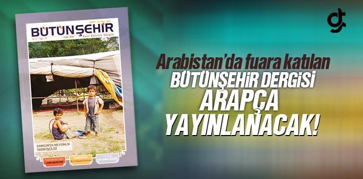 Bütünşehir Dergisi Arabistan'da Fuar'a Katılacak