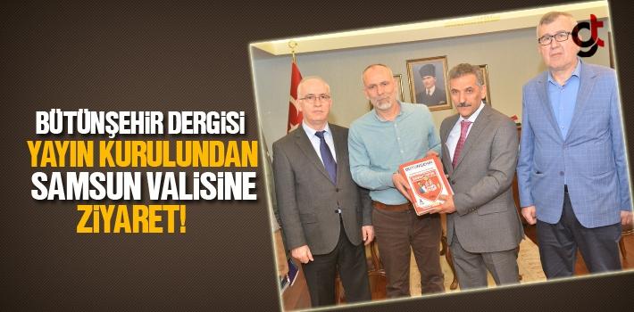 Bütünşehir Dergisi Yayın Kurulundan Samsun Valisine...