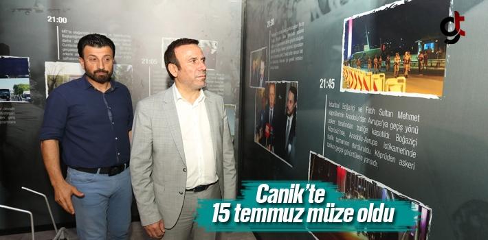 Canik'te 15 Temmuz Müze Oldu