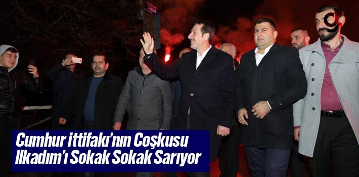 Cumhur İttifakı'nın Coşkusu İlkadım'ı Sokak...