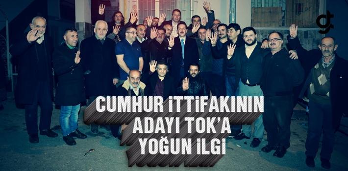 Cumhur İttifakının İlkadım Adayı Erdoğan Tok'a...