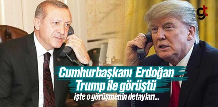 Cumhurbaşkanı Erdoğan Telefonda Trump İle Ne Görüştü?