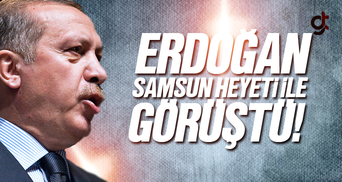 Cumhurbaşkanı Erdoğan AK Parti Samsun Yönetimi...