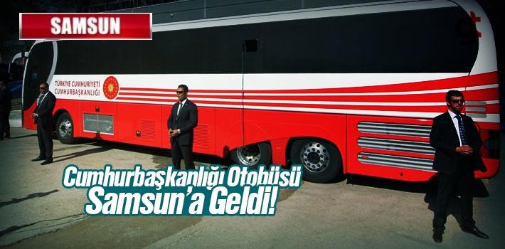 Cumhurbaşkanı Erdoğan'ın Otobüsü Samsun'a...