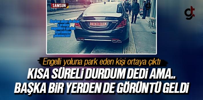 Engelli Yoluna Park Eden Hayati Tekin'in Şoförü...