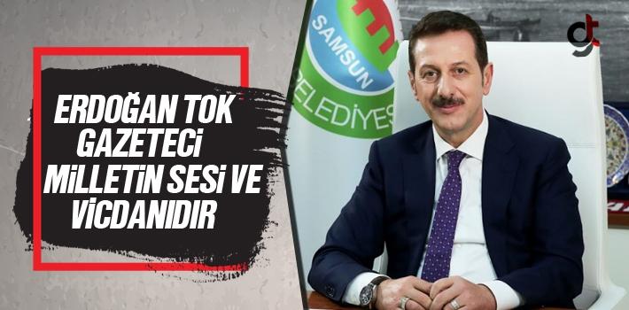 Erdoğan Tok, Gazeteci, Milletin Sesi Ve Vicdanıdır...