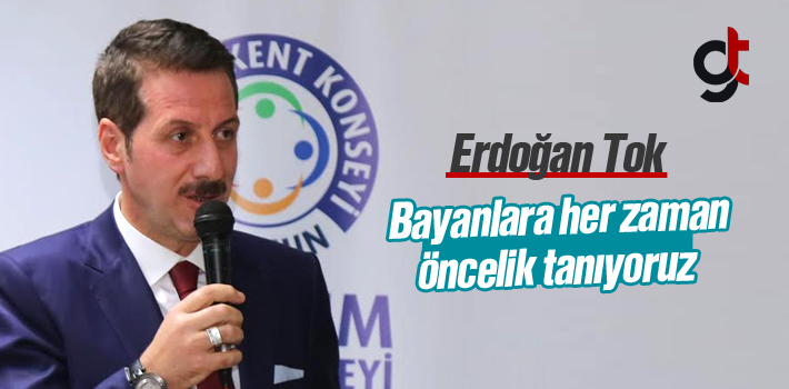 Erdoğan Tok; Kadınlara pozitif ayrımcılık yapıyoruz