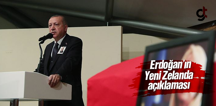 Erdoğan'ın Yeni Zelanda Saldırısı Sonrası Açıklaması