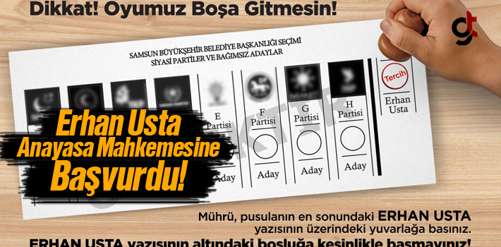 Erhan Usta, Anayasa Mahkemesine Başvurdu!