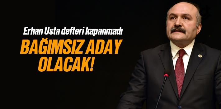 Erhan Usta Bağımsız Samsun Büyükşehir Adayı...