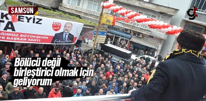 Erhan Usta, 'Bölücü Değil Birleştirici Olmak...
