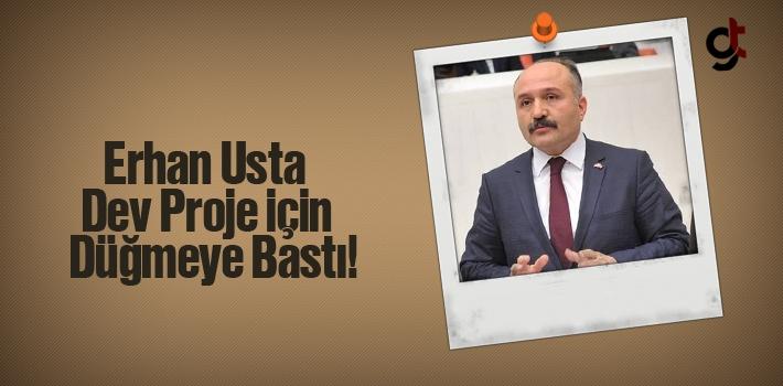 Erhan Usta Dev Proje İçin Düğmeye Bastı!