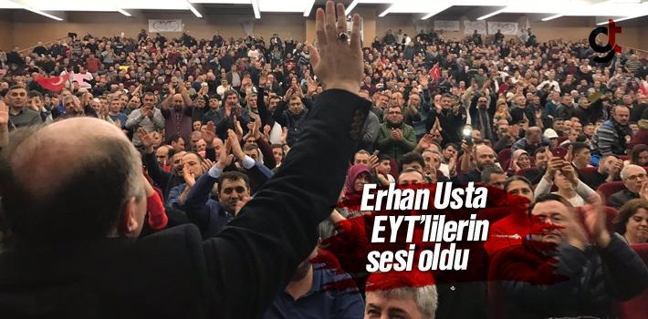 Erhan Usta, EYT'lilerin Sesi Oldu