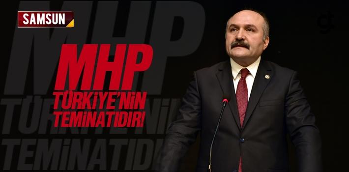 Erhan Usta; 'MHP Türkiye'nin Teminatıdır!'