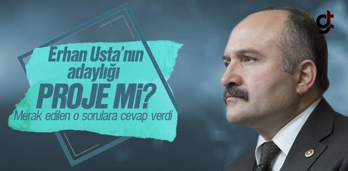 Erhan Usta'nın Adaylığı Proje Mi?