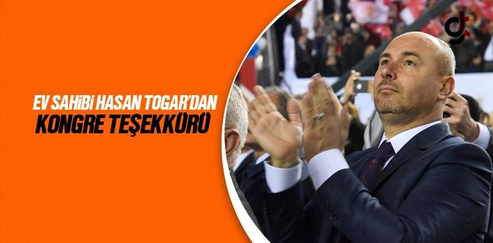 Ev Sahibi Başkan Togar'dan Kongre Teşekkürü