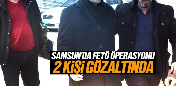 FETÖ Şüphelisi 2 Kişi Samsun'da Yakalandı
