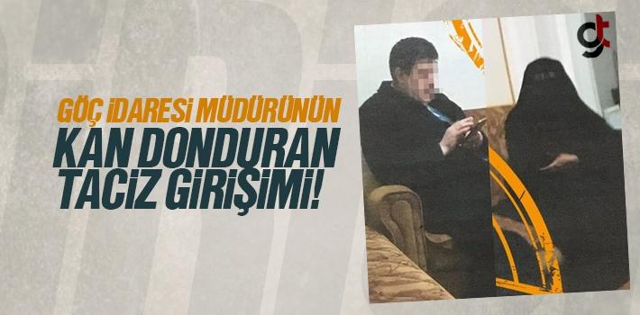Göç İdaresi Müdürü Mehmet Babaoğlu'nun Taciz...