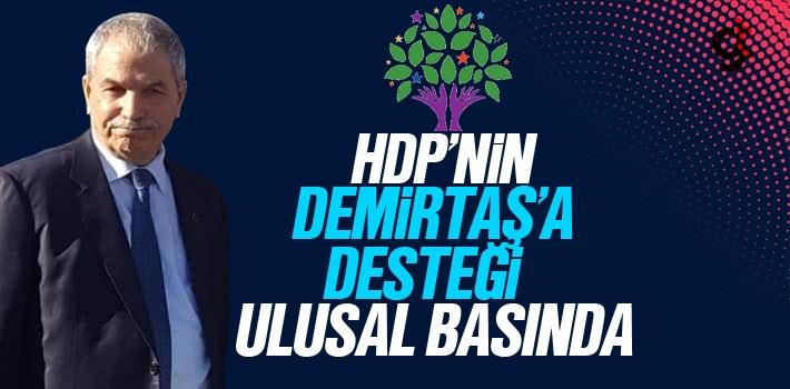 HDP'nin Necattin Demirtaş'a Desteği Ulusal Basında