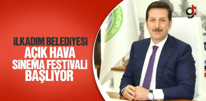 İlkadım Belediyesi Açık Hava Sinema Festivali...