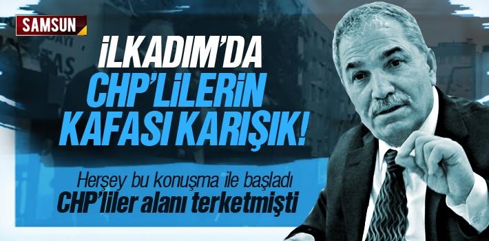 İlkadım'da CHP'lilerin Kafası Karışık