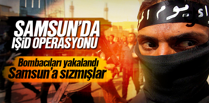 IŞİD BOMBACISI YAKALANDI