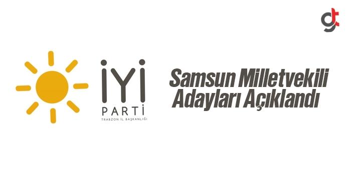 İyi Parti Samsun Milletvekili Adayları Açıklandı