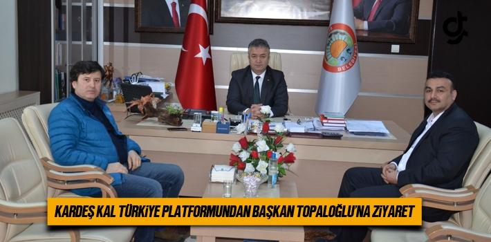 Kardeş Kal Türkiye Platformundan Başkan Topaloğluna...