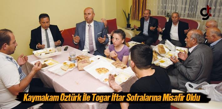 Kaymakam Öztürk ile Başkan Togar, İftar Sofrasına...
