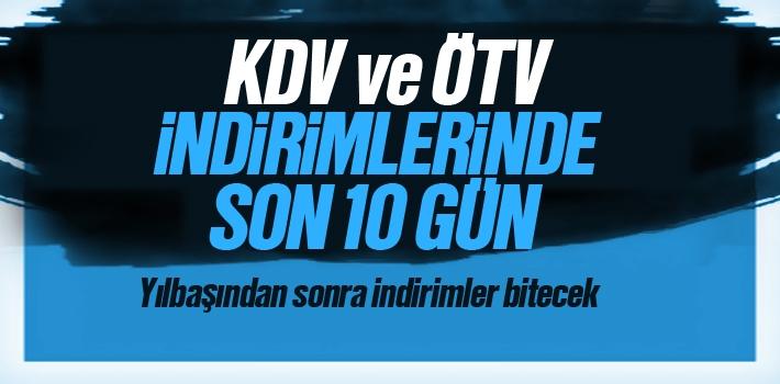 KDV ve ÖTV İndirimleri Yılbaşından Sonra Bitecek