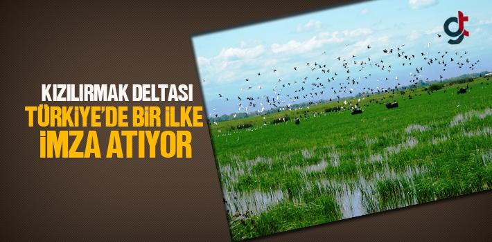 Kızılırmak Deltası Türkiye'de Bir İlke İmza...